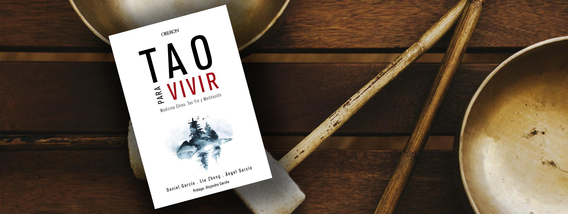 Dani García Tao - Libro Tao para vivir